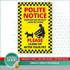 """""""CLEAN UP AFTER YOUR PET"""" SELF ADHESIVE STICKERS SIGNS BUSINESS DOG FOULING"""