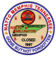 US NAVY BASE PATCH, NATTC MEMPHIS TENNESSEE, GONE BUT NOT FORGOTTEN