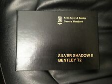 Rolls Royce Silver Shadow II & Bentley T2 Handbook Instruction Owners Manual