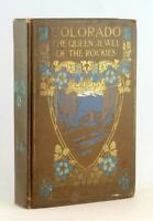 Art Nouveau Binding 1926 Colorado Queen Jewel Of Rockies See America 1st Series