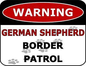 """""""Warning German Shepherd Border Patrol"""" Laminated Dog Sign"""