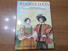 RENZO E LUCIA I Promessi Sposi raccontati da CARLO MONTELLA Nardini 1989