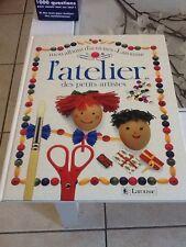 l atelier des petits artistes livre bricolage enfant creation edition larousse