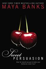 Sweet Persuasion,Maya Banks- 9780425266960
