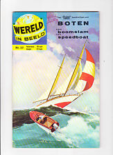 Wereld In Beeld  Nr.27  :: 1960's ::   :: Boating Cover! ::   :: Dutch Copy! ::