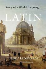 Latin: Story of a World Language by Jurgen Leonhardt (Hardback, 2013)