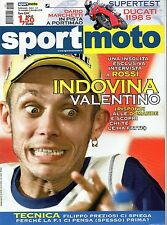Sport Moto.Valentino Rossi,Filippo Preziosi,Vinicio, Alex & William De Angelis,i