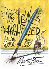 THE PEN IS MIGHTIER THAN THE WORD by Martin Rowson