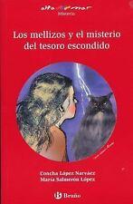 Los Mellizos y el Misterio Del Tesoro Escondido: By L?pez Narv?ez, Concha