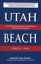 Utah Beach: The Amphibious Landing and Airborne Operations on D-day, June 6, 194