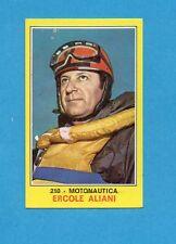 CAMPIONI dello SPORT 1970-71-Figurina n.210- ALIANI -MOTONAUTICA-NEW