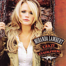 "MIRANDA LAMBERT, CD ""CRAZY EX-GIRLFRIEND"" NEW SEALED"