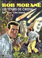 BOB MORANE BD Bédé LES TOURS DE CRISTAL 1990 Album Henri VERNES LEFRANCQ