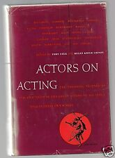 ACTORS ON ACTING Edited Cole & Chinoy 1957 Hc THEORY & TECHNIQUE THEATRE RARE