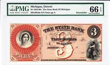 1800s $3 STATE BANK OF MICHIGAN -DETROIT -PMG GEM UNC 66 EPQ