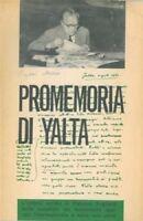 Togliatti Palmiro - PROMEMORIA DI YALTA.