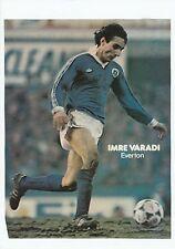 Imre varadi everton 1979-1981 original hand signed magazine photo découpe