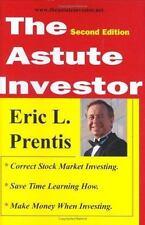 The Astute Investor, Second Edition