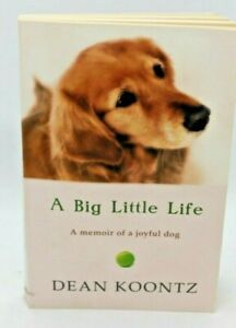 A Big Little Life by Dean Koontz  Fast Free Shipping