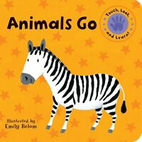 Animals Go (Touch, Look, and Learn!)