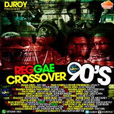 DJ ROY DANCEHALL REGGAE 90'S CROSSOVER MIX CD