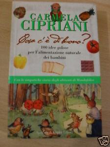 CIPRIANI COSA C'E' DI BUONO? SPERLING & KUPFER ED 2001