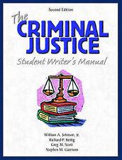 The Criminal Justice by Richard P. Rettig, William A., Jr. Johnson, Stephen M. G