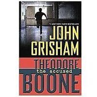 NEW - Theodore Boone: the Accused by Grisham, John