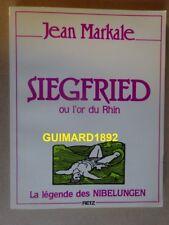 Siegfried ou L'or du Rhin Jean Markale