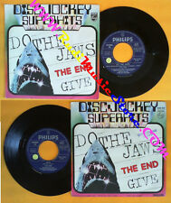 LP 45 7'' THE END Do the jaws Give 1976 italy PHILIPS 6162 073 no cd mc dvd