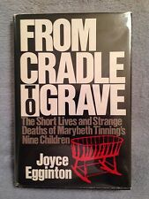 From Cradle to Grave: Deaths of Marybeth Tinning's 9 Children / Joyce Egginton