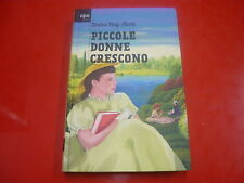 LOUISA MAY ALCOTT: PICCOLE DONNE CRESCONO. APE JUNIOR 2011 SALANI! PER RAGAZZI