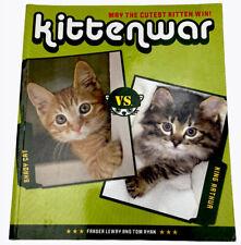 Kittenwar May The Cutest Kitten Win by Fraser Leery & Tom Ryan 2007 Free Post