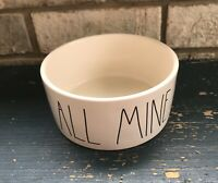Rae Dunn ALL MINE  6 inch wide Pet Dog Cat Bowl Food Water Dish