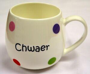 """Welsh  """"CHWAER""""  SISTER design china SPOTTY HUG MUG , Cymru, Wales"""