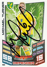 NORWICH CITY HAND SIGNED MICHAEL TURNER 12/13 MATCH ATTAX CARD.