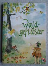 Waldgeflüster (Erika Weimer) Kinderbuch Vorlesegeschichten