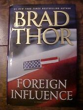 2010 Bk FOREIGN INFLUENCE Brad Thor/Scot Harvath ActionThriller, War on Terror