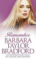 BARBARA TAYLOR BRADFORD  __ REMEMBER ___ BRAND NEW __ FREEPOST UK