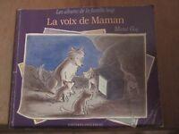 Michel Gay: La voix de Maman (Les albums de la famille loup)/ Gautier-Languereau