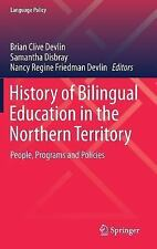 Language Policy: History of Bilingual Education in the Northern Territory :...