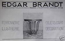 PUBLICITÉ 1931 EDGAR BRANDT OBJET ART FERRONNERIE LUSTRERIE DÉCORATION