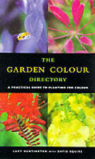 The Colour by Colour Plant Directory: A Practical Guide to Garden Colour,Squire,