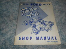 1954 FORD TRUCK TANDEM AXLE SERVICE REPAIR SHOP MANUAL FACTORY ORIGINAL OEM