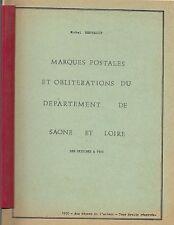 MARQUES POSTALES et OBLITERATIONS de SAONE ET LOIRE jusqu'en 1900 +M. BERTHEAULT