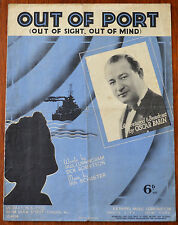 Out Of Port by Paul Cunningham, Dick Robertson & Ira Schuster – Pub.1939