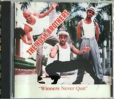 The Hush BrothersWinners Never Quit Indie R&B CD LISTEN