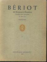 """Ch. de Bériot : """" 60 Konzert-Etüden """"  Op. 123 für Violine Band 1"""