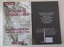 UN ITALIANO FRA NAPOLEONE E I SIOUX - AUT. L.GRASIA - ED. IL MINOTAURO