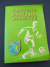 L'histoire Du Football Nordiste 1977 Paul Hurseau Wasquehal Lambersart Hesdin